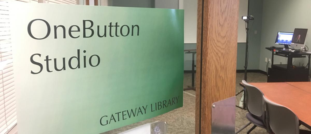 One Button Studio entrance on the first floor of the Gateway Library